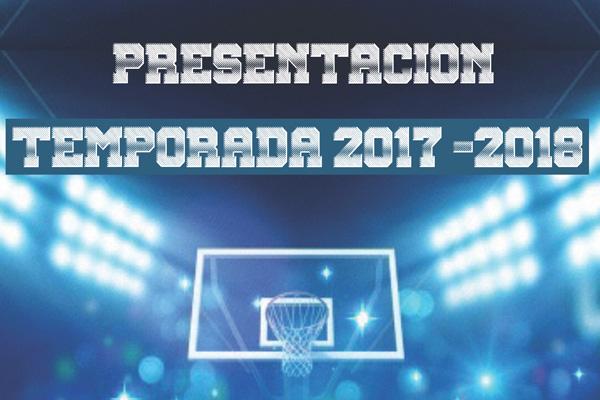 Presentación Equipos. Temporada 2017-2018